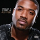Ray J All I Feel