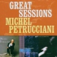 Petrucciani Michel Great Sessions