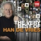 Vries, Han De CD Very Best Of