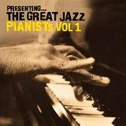 Great Jazz Pianists 1