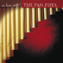 In Love Wtih the Pan Pipe