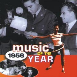 Music Of The Year 1958