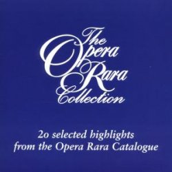 Opera Rara Collection
