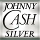 Cash, Johnny Silver -Remastered-