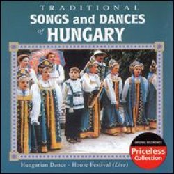 Traditional Songs And Dances From Hungary