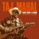 Mahal, Taj Blues With A Feeling