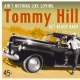 Hill, Tommy 7-Ain´t Nothing.. -Ltd- [12in]
