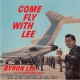 Lee, Byron & The Dragonai Come Fly With Lee [LP]