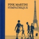 Pink Martini Sympathique Limited Edition (CD+DVD)