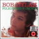 Dylan, Bob Folksinger�s Choice -Hq- [LP]