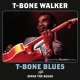 Walker, T-bone T-Bone Blues/Sings the..