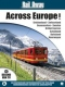 Special Interest Rail Away-Across Europe 2