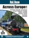 Special Interest Rail Away-Across Europe 3