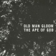 Old Man Gloom Ape of God I