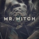 Mr. Mitch Don´t Leave [12in]