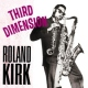 Kirk, Roland Third Dimension [LP]