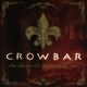 Crowbar Lifesblood For.. -Spec-
