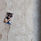 With Us Until You´re Dead (12in)