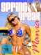 Special Interest Spring Break Mania