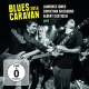 Jones, Laurence, Christin Blues Caravan 2014 + Dvd