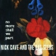 Cave, Nick & Bad Seeds No More Shall We Part [LP]
