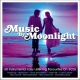 V / A Music By Moonlight