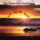 Supreme Jubilees It´ll All Be Over [LP]