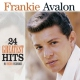 Avalon, Frankie 24 Greatest Hits