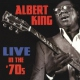 King, Albert Live In the 70´s