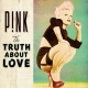 Pink CD Truth About Love