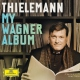 Thielemann Christian My Wagner Album