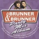 Brunner & Brunner Party Mix Album
