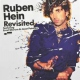 Hein, Ruben Revisited