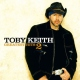 Keith, Toby Greatest Hits V.2