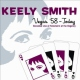 Smith, Keely Vegas 58 - Today