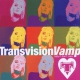 Transvision Vamp Baby I Don´t Care