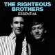 Righteous Brothers Essential