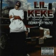 Lil Keke Love By Few, Hated By..