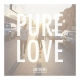Pure Love Anthems