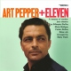 Pepper, Art Art Pepper + Eleven:.. [LP]