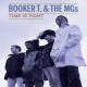 Booker T & Mg´s Time is Tight -Ltd-