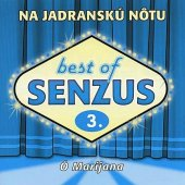 Ó Marijana - Best Of Senzus 3 / Na Jad