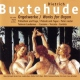 Buxtehude, D. Works For Organ