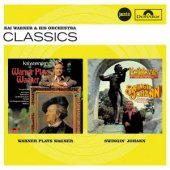 Plays Wagner/swingin´ Johann // Jazz Club Classics
