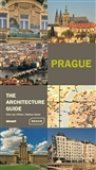 Prague - The Architecture Guide