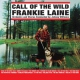 Laine, Frankie Call of the Wild
