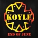 Koyle End of June