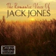 Jones, Jack Romantic Voice of