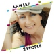 Lee, Ann 2 People -2tr-