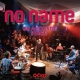 No Name G2 Acoustic Stage / Dvd